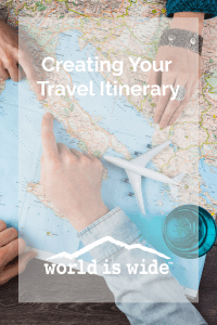 creating your travel itinerary