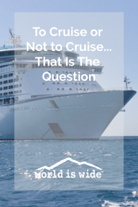 Why we choose not to cruise