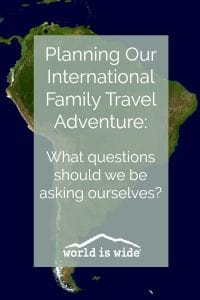 Planning our international family travel adventure