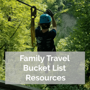 World is Wide family travel bucket list resources