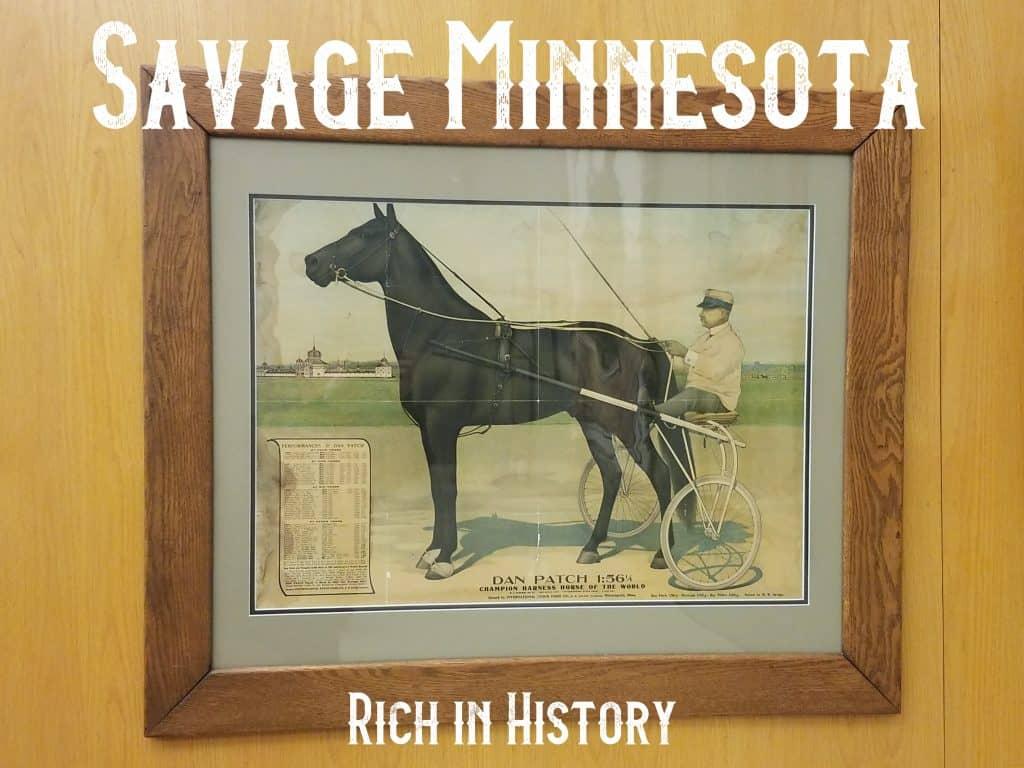 Savage, Minnesota: History Abounds!