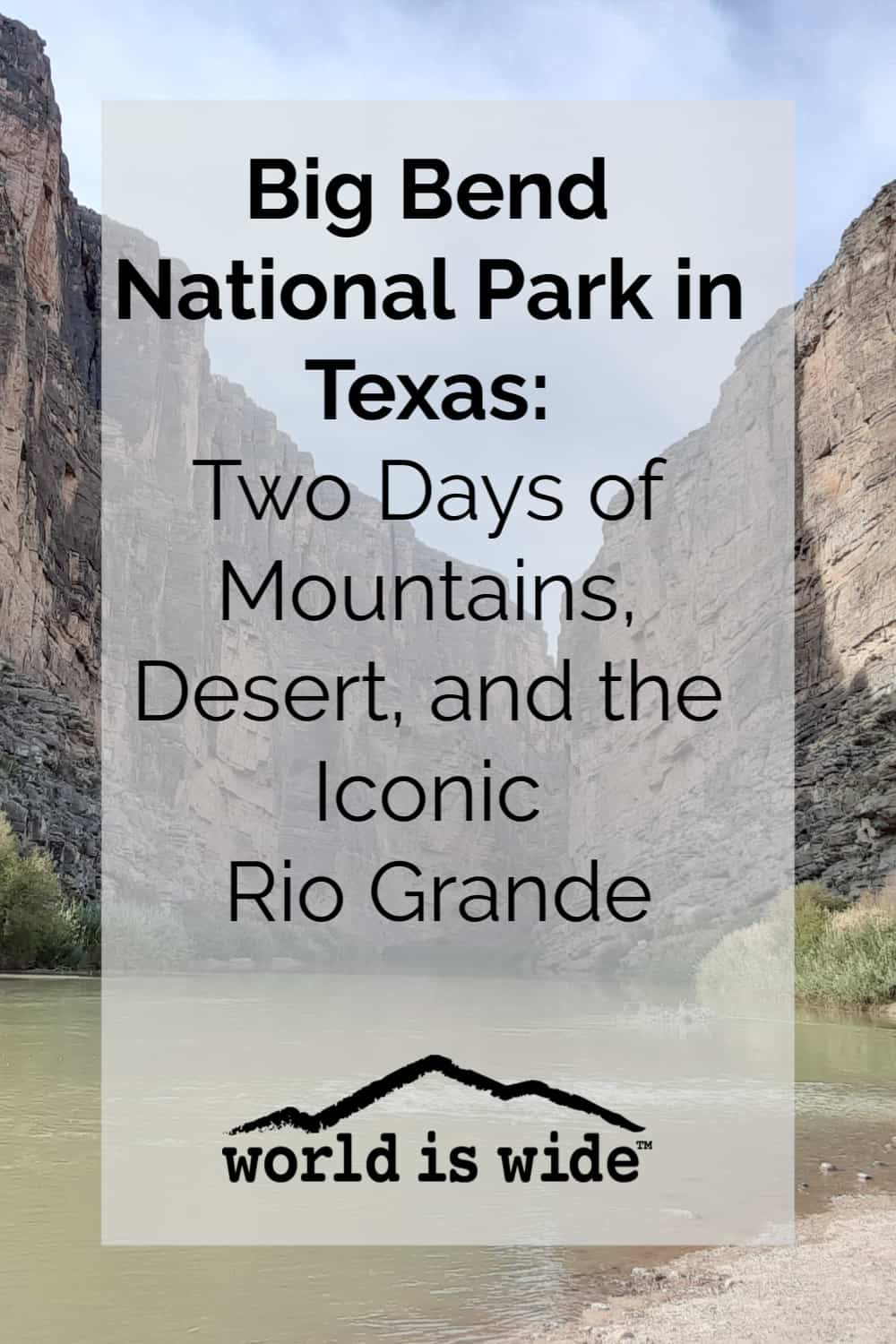 Two days in Big Bend National Park
